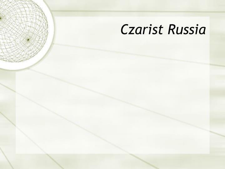 Czarist Russia