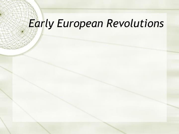 Early European Revolutions