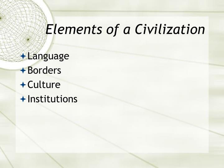 Elements of a Civilization