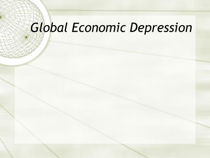 Global Economic Depression