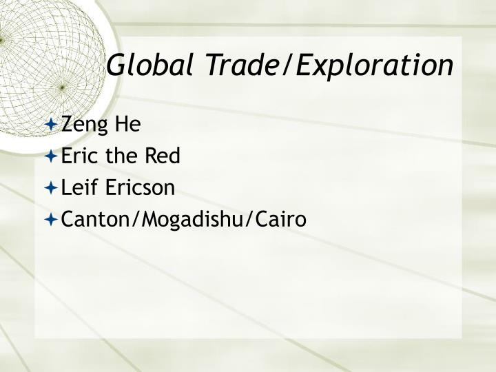 Global Trade/Exploration