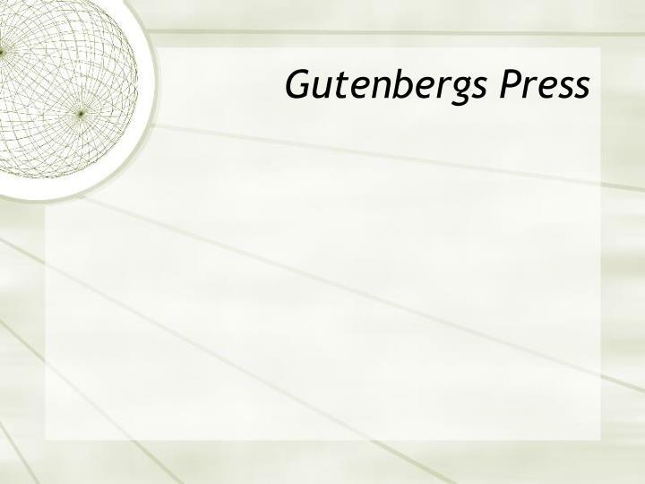Gutenbergs Press