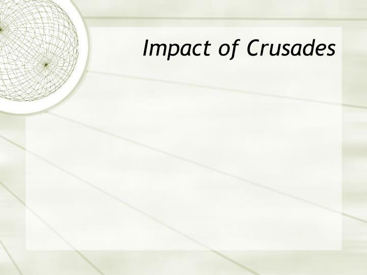 Impact of Crusades