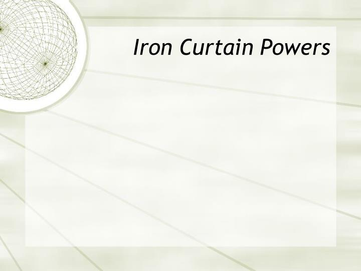 Iron Curtain Powers