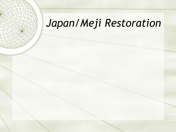 Japan/Meji Restoration
