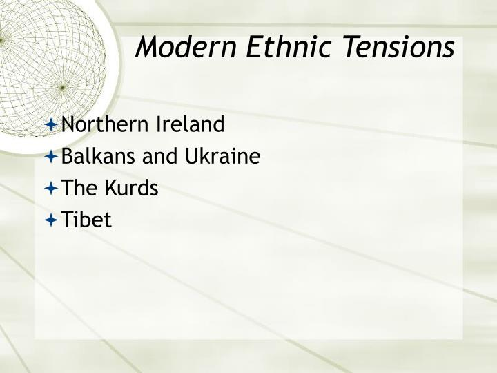 Modern Ethnic Tensions