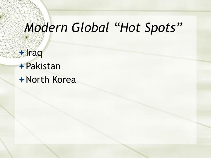 """Modern Global """"Hot Spots"""""""