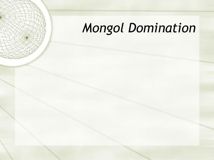 Mongol Domination