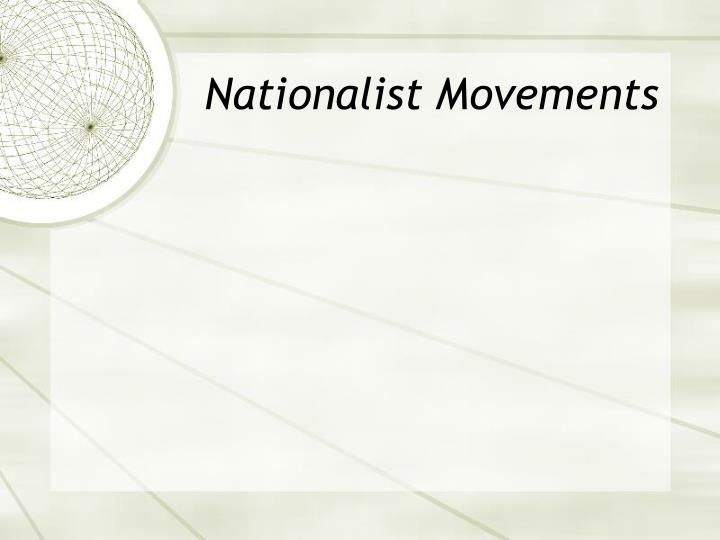 Nationalist Movements