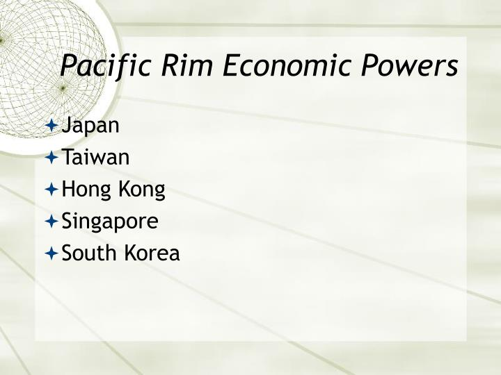 Pacific Rim Economic Powers
