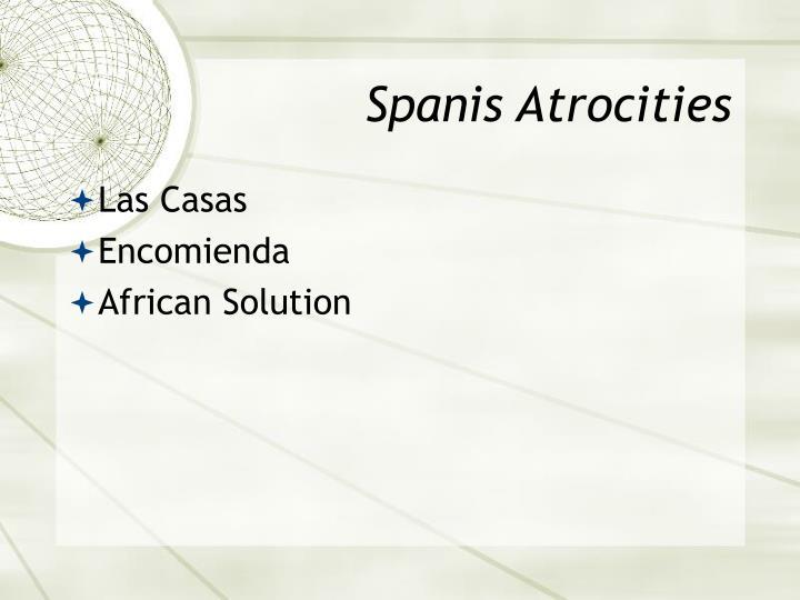 Spanis Atrocities