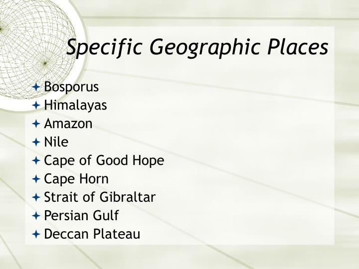 Specific Geographic Places