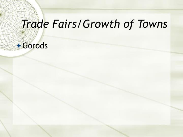 Trade Fairs/Growth of Towns