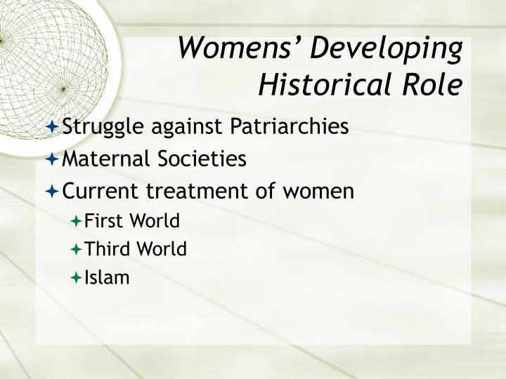Womens' Developing Historical Role