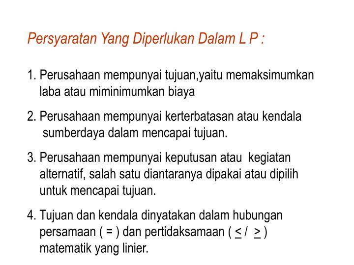 Persyaratan Yang Diperlukan Dalam L P :