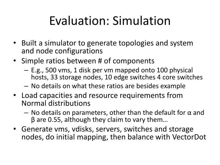 Evaluation: Simulation