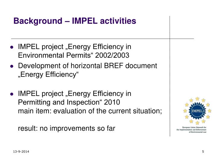 Background – IMPEL activities