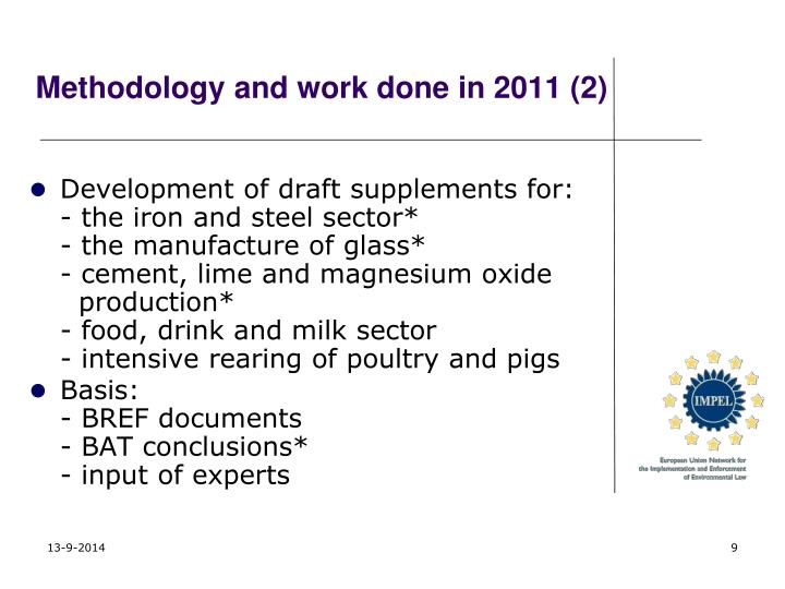 Methodology and work done in 2011 (2)