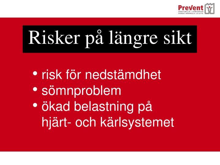 Risker på längre sikt
