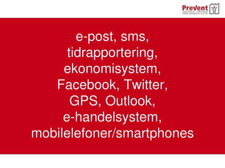e-post, sms,