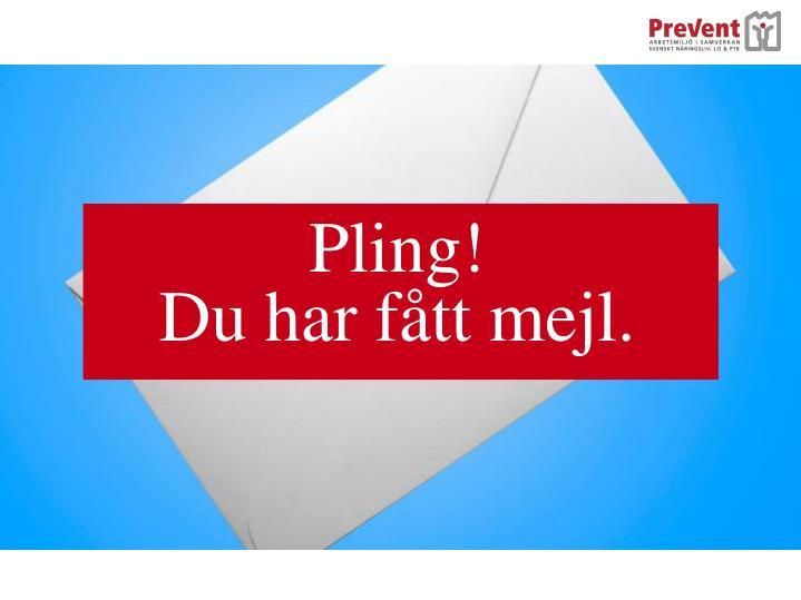 Pling!