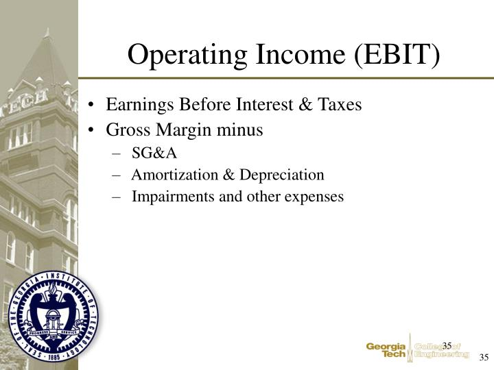 Earnings Before Interest & Taxes