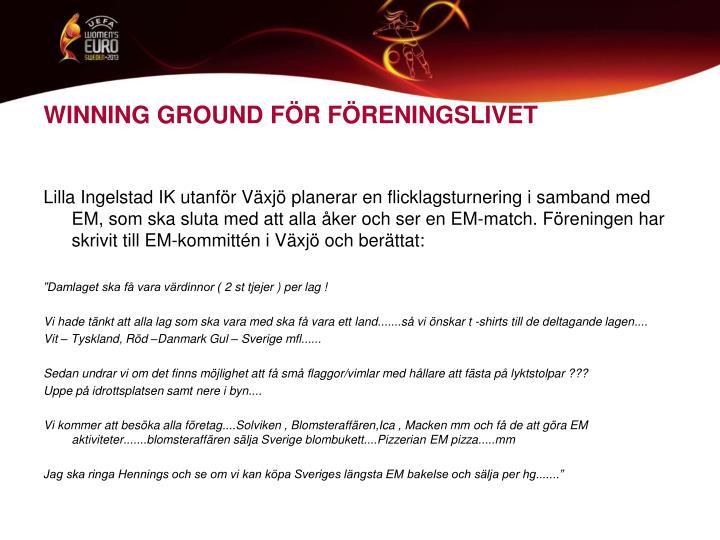 WINNING GROUND FÖR FÖRENINGSLIVET