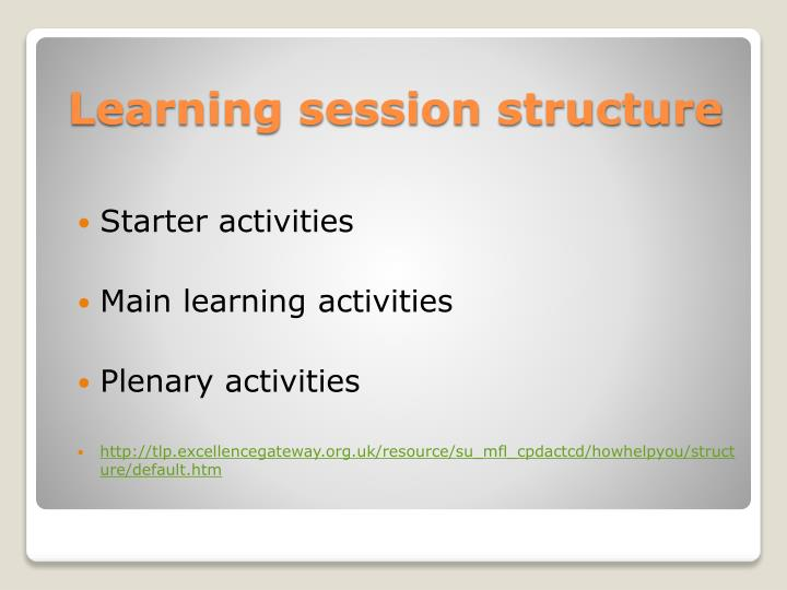 Learning session structure