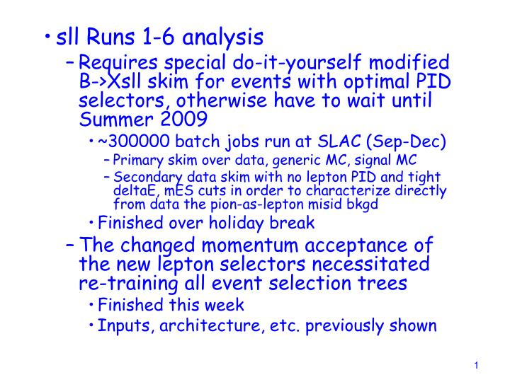 Sll Runs 1-6 analysis