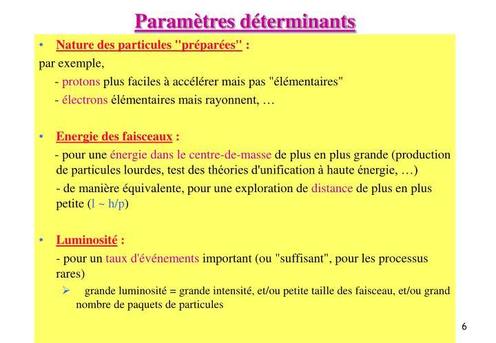 Paramètres déterminants