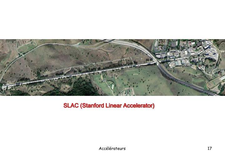SLAC (Stanford Linear Accelerator)