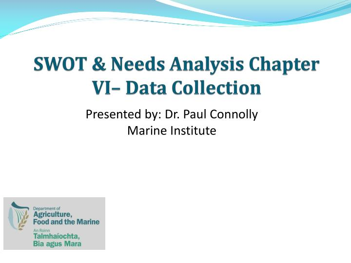 Swot needs analysis chapter vi data collection