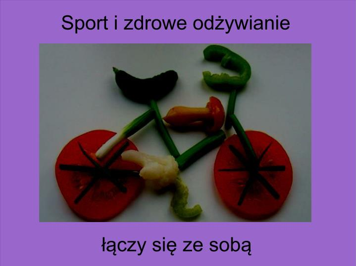 Sport i zdrowe odżywianie