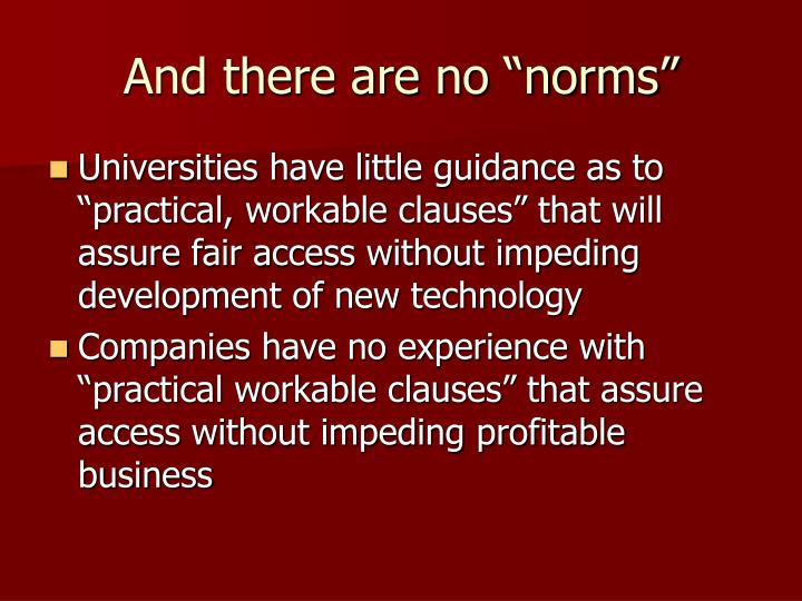 "And there are no ""norms"""