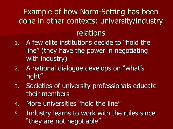 Example of how Norm-Setting has been done in other contexts: university/industry relations