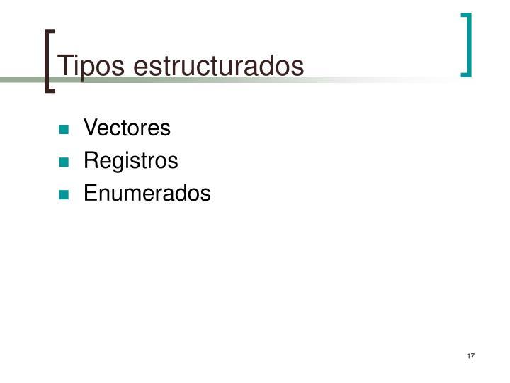 Tipos estructurados