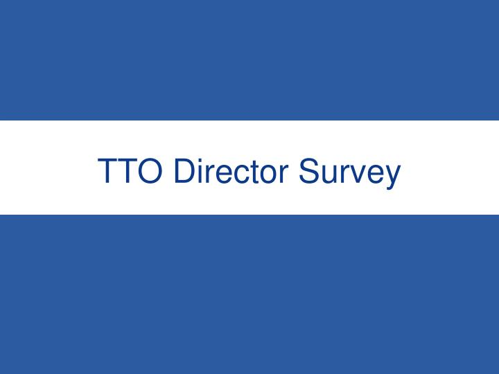 TTO Director Survey