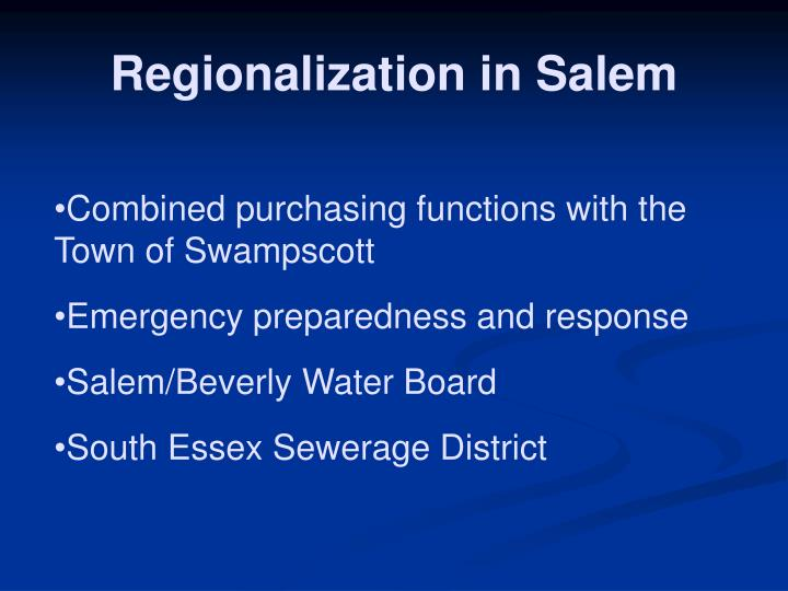 Regionalization in Salem