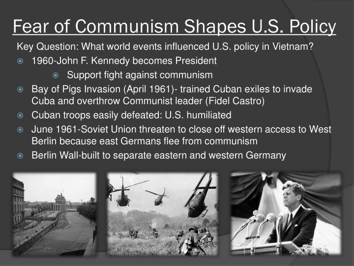 Fear of Communism Shapes U.S. Policy
