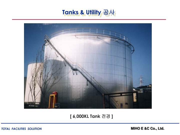 Tanks & Utility