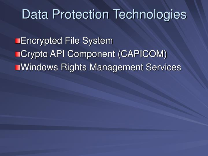 Data Protection Technologies