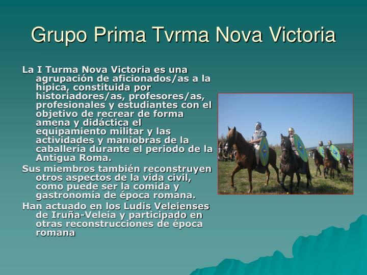 Grupo Prima Tvrma Nova Victoria
