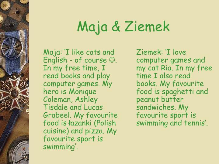 Maja & Ziemek