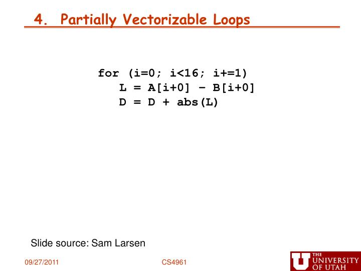 4.  Partially Vectorizable Loops