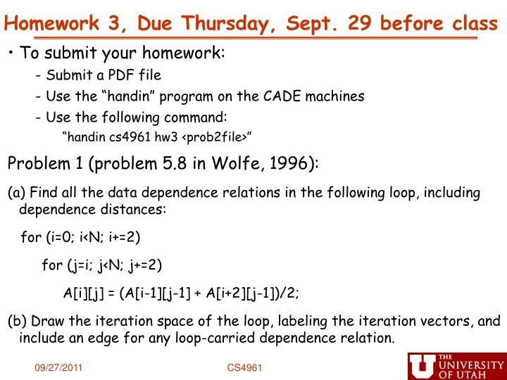 Homework 3, Due Thursday, Sept. 29 before class