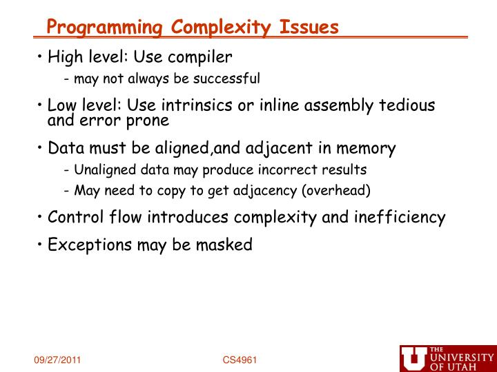 Programming Complexity Issues