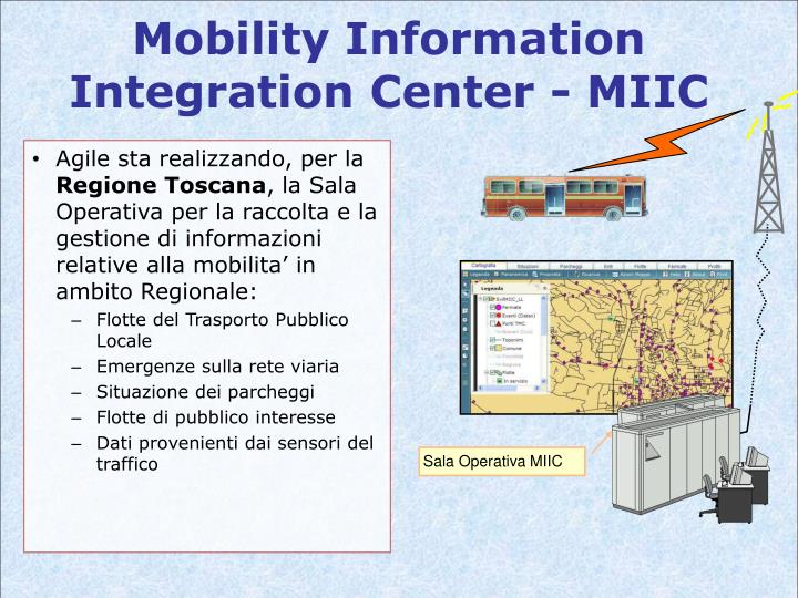Mobility Information Integration Center - MIIC
