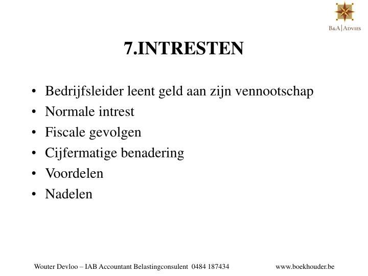 7.INTRESTEN