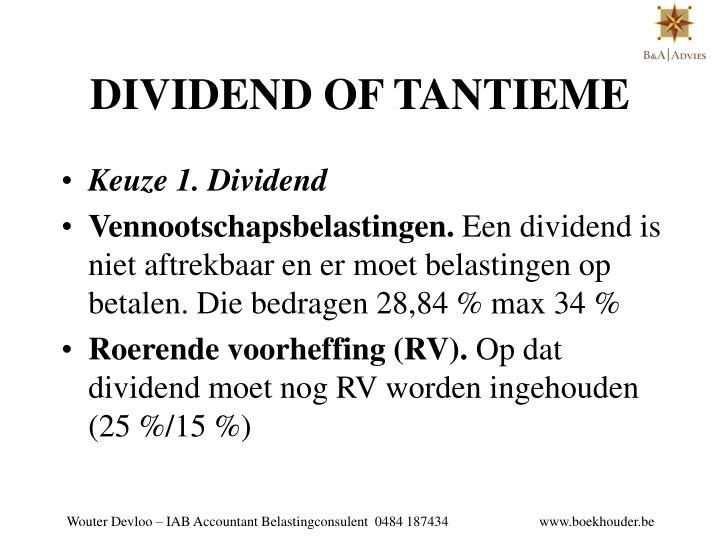 DIVIDEND OF TANTIEME