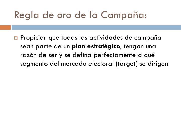 Regla de oro de la Campaña: